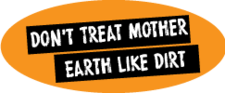 Button Dont Treat Mother Earth