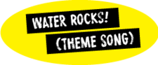 Button Water Rocks(Themesong)